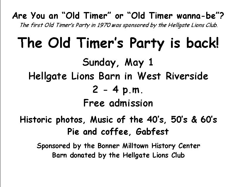 Old Timers Party May 1 2-4 Hellgate Lions barn